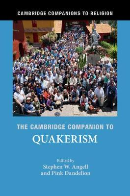 The Cambridge Companion to Quakerism