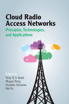 Cloud Radio Access Networks