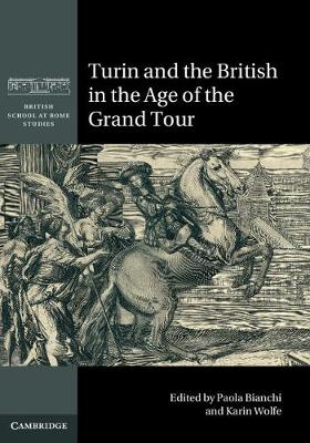Turin and the British in the Age of the Grand Tour