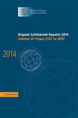 Dispute Settlement Reports 2014: Volume 6, Pages 2187-2652
