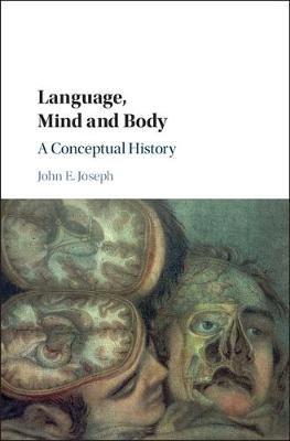 Language, Mind and Body