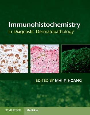 Immunohistochemistry in Diagnostic Dermatopathology