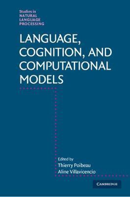 Language, Cognition, and Computational Models