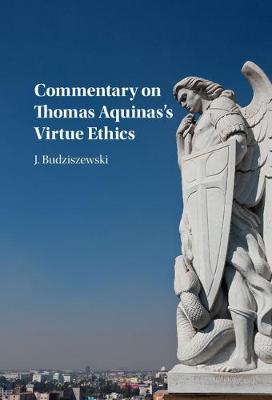 Commentary on Thomas Aquinas's Virtue Ethics