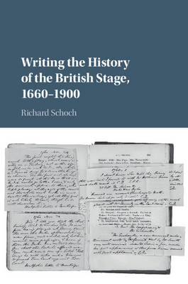 Writing the History of the British Stage: 1660-1900