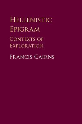 Hellenistic Epigram: Contexts of Exploration