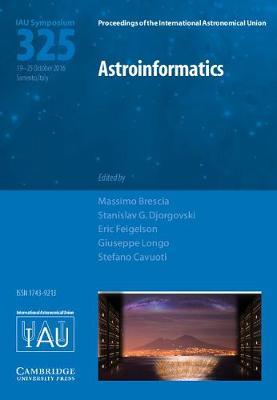 Astroinformatics (IAU S325)