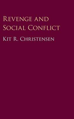 Revenge and Social Conflict