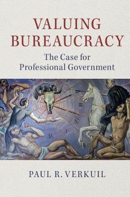 Valuing Bureaucracy