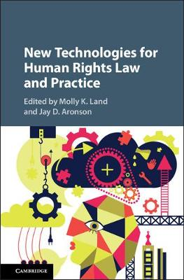 New Technologies for Human Rights Law and Practice