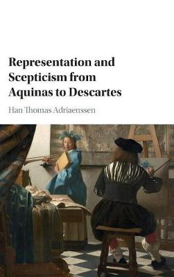 Representation and Scepticism from Aquinas to Descartes