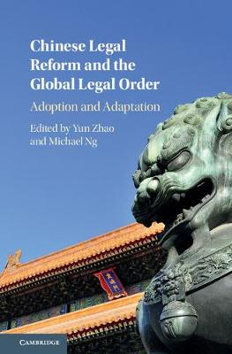 Chinese Legal Refrm Glbl Legal Ordr