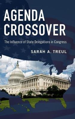 Agenda Crossover: The Influence of State Delegations in Congress