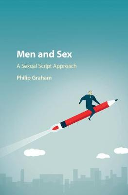 Men and Sex: A Sexual Script Approach