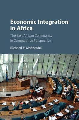 Economic Integration in Africa: The East African Community in Comparative Perspective