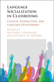 Language Socialization in Classrooms
