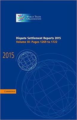 Dispute Settlement Reports 2015: Volume 3, Pages 1269-1722