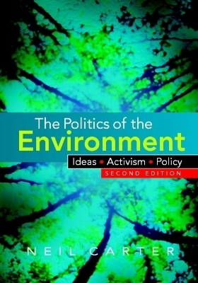The Politics of the Environment
