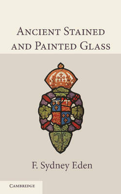 Ancient Stained Painted Glass 2ed