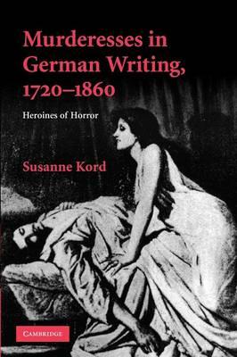 Murderesses in German Writing