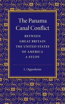 The Panama Canal Conflict between Great Britain and the United States of America: A Study