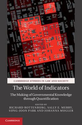 The World of Indicators: The Making of Governmental Knowledge through Quantification