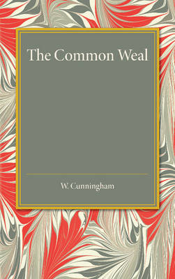 The Common Weal: Six Lectures on Political Philosophy