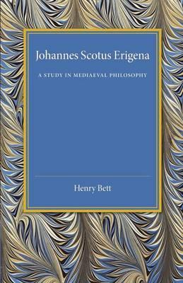 Johannes Scotus Erigena: A Study in Mediaeval Philosophy