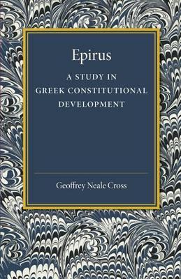 Epirus: A Study in Greek Constitutional Development