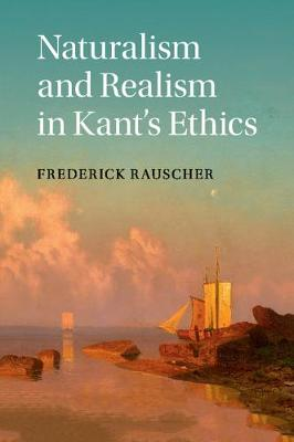 Naturalism Realism in Kant's Ethics