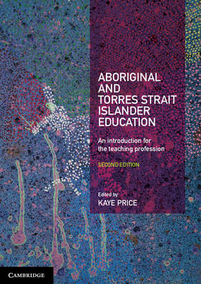 Aboriginal and Torres Strait Islander Education: An Introduction for the Teaching Profession