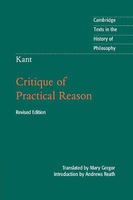 Kant: Critique of Practical Reason