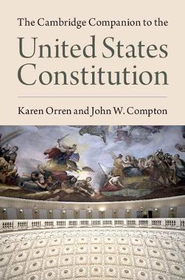 The Cambridge Companion to the United States Constitution