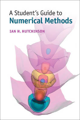 A Student's Guide to Numerical Methods