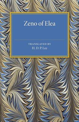 Zeno of Elea: A Text, with Translation and Notes