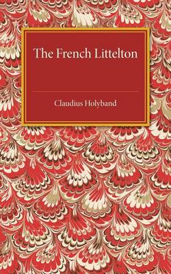 The French Littelton: The Edition of 1609