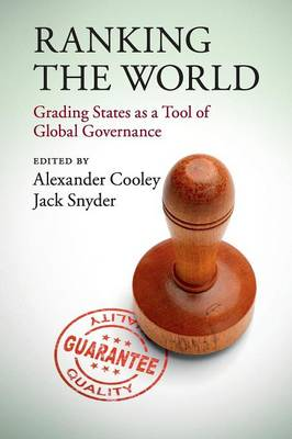 Ranking the World: Grading States as a Tool of Global Governance