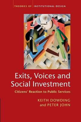 Exits, Voices and Social Investment: Citizens' Reaction to Public Services