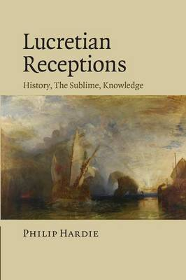 Lucretian Receptions: History, the Sublime, Knowledge