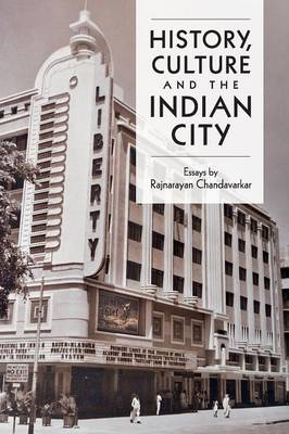 History, Culture and the Indian City