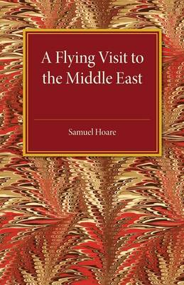 A Flying Visit: To The Middle East