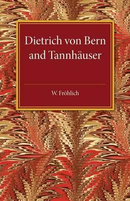 Dietrich von Bern and Tannhauser