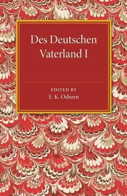 Des Deutschen Vaterland: Volume 1