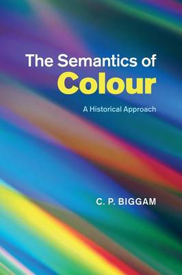 The Semantics of Colour: A Historical Approach