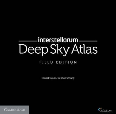 interstellarum Deep Sky Atlas: Field Edition