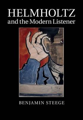 Helmholtz and the Modern Listener