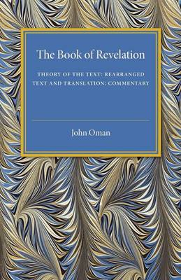 Book of Revelation: Theory of the Text - Rearranged Text and Translation - Commentary