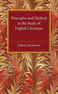 Principles and Method in the Study of English Literature
