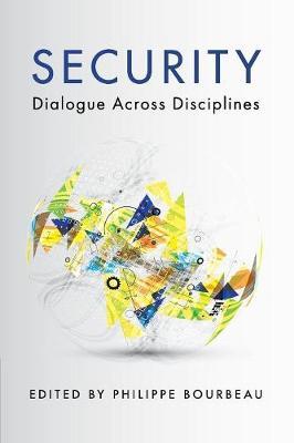 Security: Dialogue across Disciplines