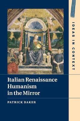 Italian Renaissance Humanism in the Mirror